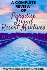 Paradise Island Resort Maldives A Detailed And Honest Review